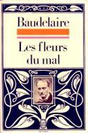 BAUDELAIRE_Charles_Les_fleurs_du_mal_Le_livre_de_poche