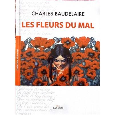 les-fleurs-du-mal-charles-baudelaire-collection-arc-en-ciel-editions-laouadi-